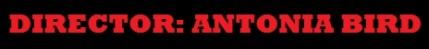 Antonia Bird Banner