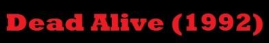 Dead Alive Banner