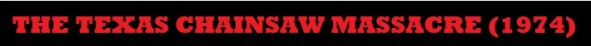 Texas Chainsaw Massacre 1974 Banner